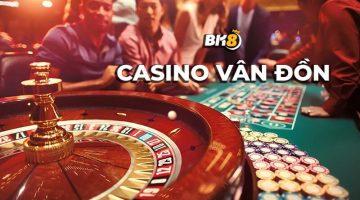 Casino Vân Đồn