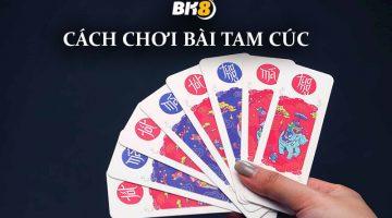 Bài Tam cúc là một trò chơi đánh bài dân gian thú vị