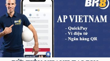 Review hình thức gửi tiền AP Vietnam tại nhà cái BK8