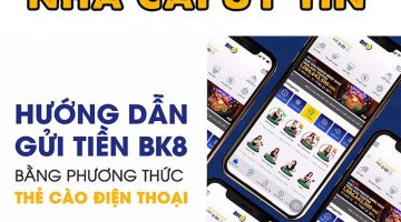 Gửi tiền qua thẻ cào điện thoại BK8