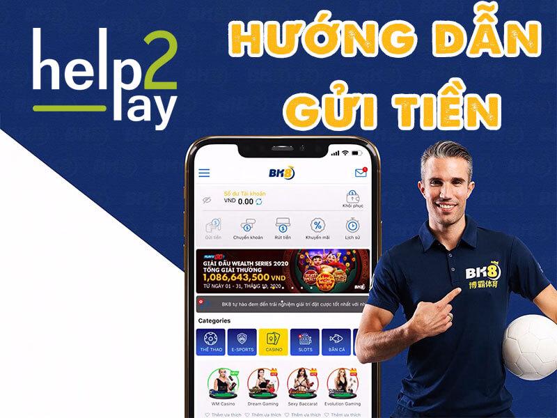 Hướng dẫn gửi tiền Help2pay